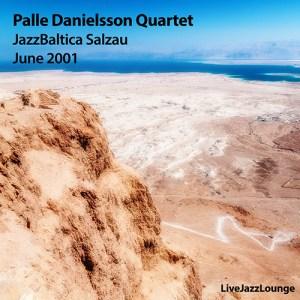 Palle Danielsson Quartet – JazzBaltica, Salzau, June 2001