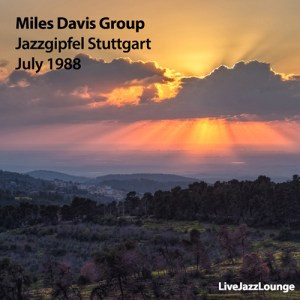 Miles Davis Group – Jazzgipfel Stuttgart, July 1988