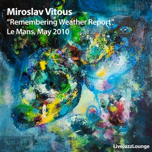 "Miroslav Vitous ""Remembering Weather Report"" – Le Mans, May 2010"