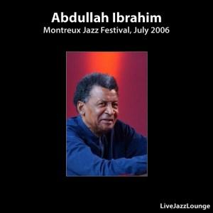 Abdullah Ibrahim – Montreux Jazz Festival, July 2006