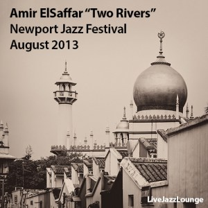 "Amir ElSaffar ""Two Rivers"" – Newport Jazz Festival, August 2013"
