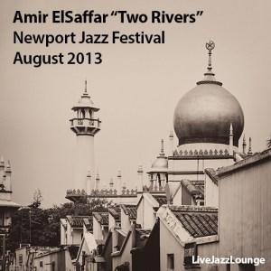 "Amir ElSaffar ""Two Rivers"" – Newport Jazz Festival, August 2013"