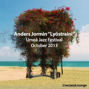 "Anders Jormin Special Part 3: ""Lyöstraini"" – Umeå Jazz Festival, October 2013"