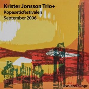 Krister Jonsson Trio with Svante Henryson – Kopaseticfestivalen, September 2006