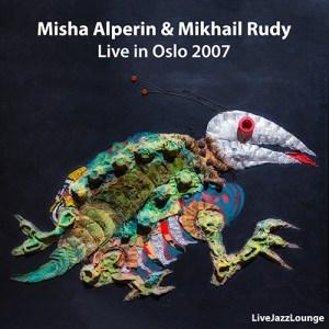 Misha Alperin and Mikhail Rudy, Oslo 2007