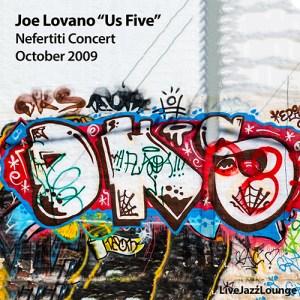 "Joe Lovano ""Us Five"" – Nefertiti, Gothenburg, October 2009"