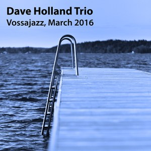 Dave Holland Trio – Vossajazz Festival, March 2016