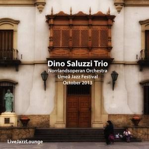 Dino Saluzzi Trio w/Norrlandsoperan Orchestra – Umeå Jazz Festival, October 2013