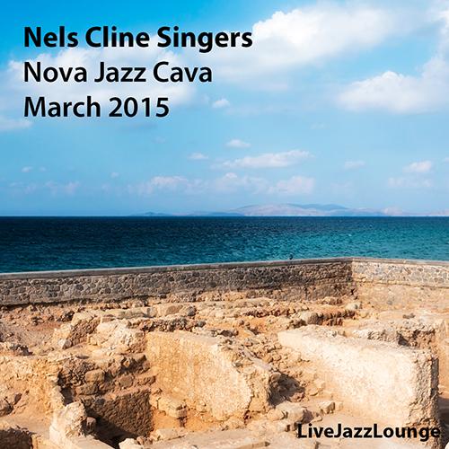 NelsClineSingers_NovaJazzCava_2015