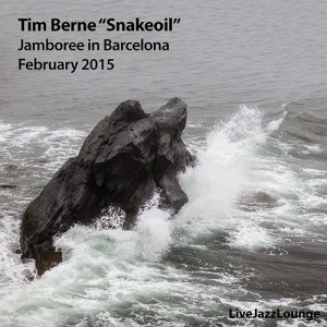 "Tim Berne ""Snakeoil"" – Jamboree, Barcelona, February 2015"