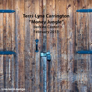 "Terri-Lyne Carrington ""Money Jungle""- Berklee Center, February 2013"