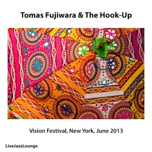 Tomas Fujiwara & The Hook-Up – Vision Festival, New York, June 2013
