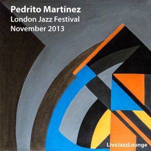 Pedrito Martínez – London Jazz Festival, November 2013