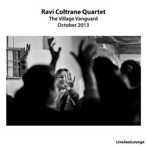Ravi Coltrane Quartet – The Village Vanguard, New York, October 2013