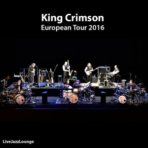 Off-Jazz: King Crimson – European Tour, Fall 2016