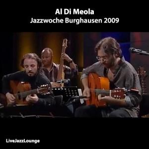 Al Di Meola – Jazzwoche Burghausen 2009