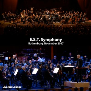 E.S.T. Symphony – Gothenburg, November 2017