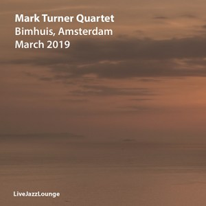 Mark Turner Quartet – Bimhuis Amsterdam, March 2019