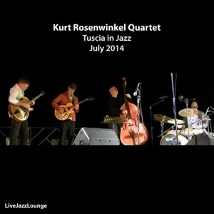 Kurt Rosenwinkel Quartet, Tuscia in Jazz, July 2014