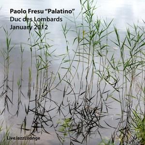 """Paolo Fresu """"Palatino"""" – Duc des Lombards, January 2012"""