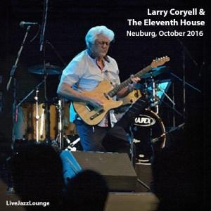 Larry Coryell & The Eleventh House – Neuburg Jazz Festival, October 2016