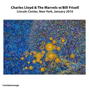 Charles Lloyd & The Marvels with Bill Frisell – Lincoln Center, New York, January 2016