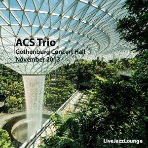 "Allen Carrington Spalding ""ACS"" Trio – Gothenburg Concert Hall, November 2013"