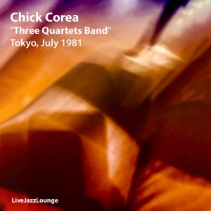 "Chick Corea ""Three Quartets Band"" – Tokyo, July 1981"