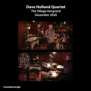 Dave Holland Quartet – The Village Vanguard, New York City, December 2020