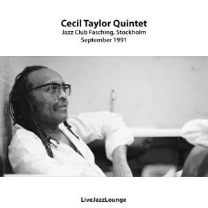Cecil Taylor Quintet – Jazzklubb Fasching, Stockholm, September 1991