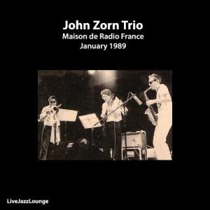 John Zorn Trio – Maison de Radio France, Paris, January 1989