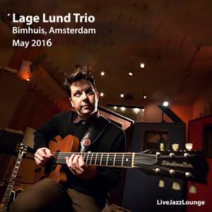 Lage Lund Trio – Bimhuis, Amsterdam, May 2016