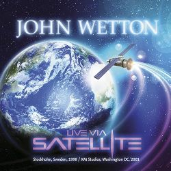 John Wetton Live Via Satellite
