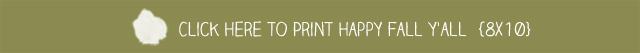 Print Happy Fall Y'all Printable