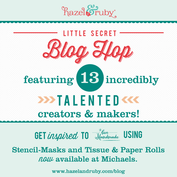 Hazel & Ruby Secret Blog Hop_May2014