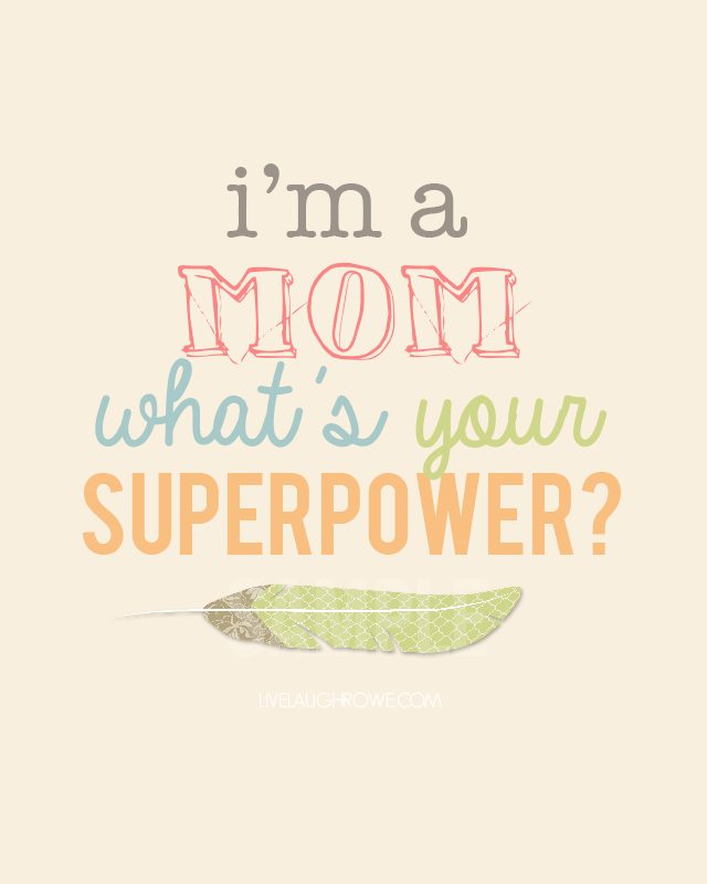 Super cute! Superpower Mothers Day Printable