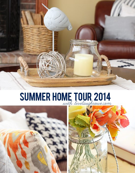 Summer Home Tour at Live Laugh Rowe