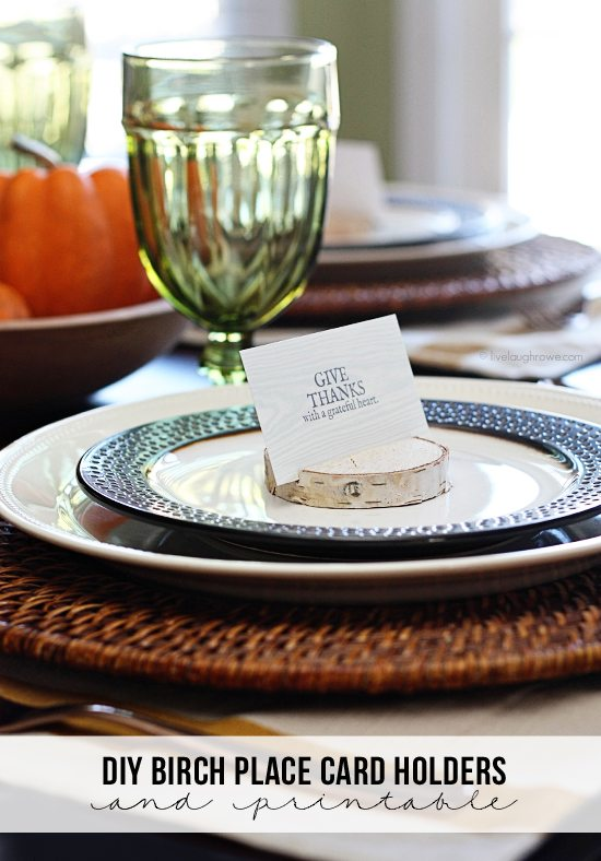 """DIY Birch Place Card Holders and a free 'Give Thanks"""" printable for your Thanksgiving Tablescape.  More at livelaughrowe.com"""