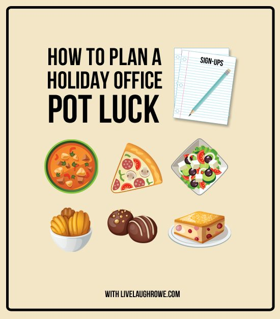 It's party season! Here are 5 Tips for planning a holiday office potluck -- with a holidy dessert idea too! www.livelaughrowe.com
