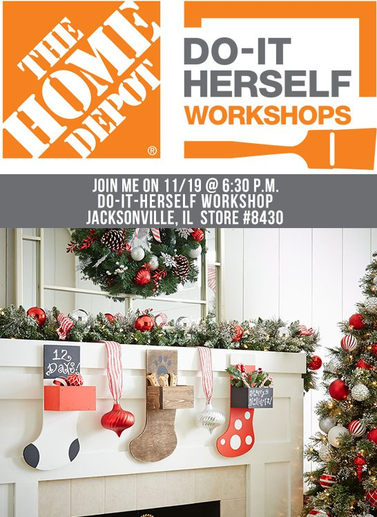 Join me on Thursday, November 19th at 6:30 p.m. for the DIH Workshop being held at the Jacksonville, IL Home Depot (Store #8430). www.livelaughrowe.com
