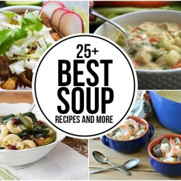 25+ Best Soup Recipes and MORE! A great round up for the soup lovers! livelaughrowe.com