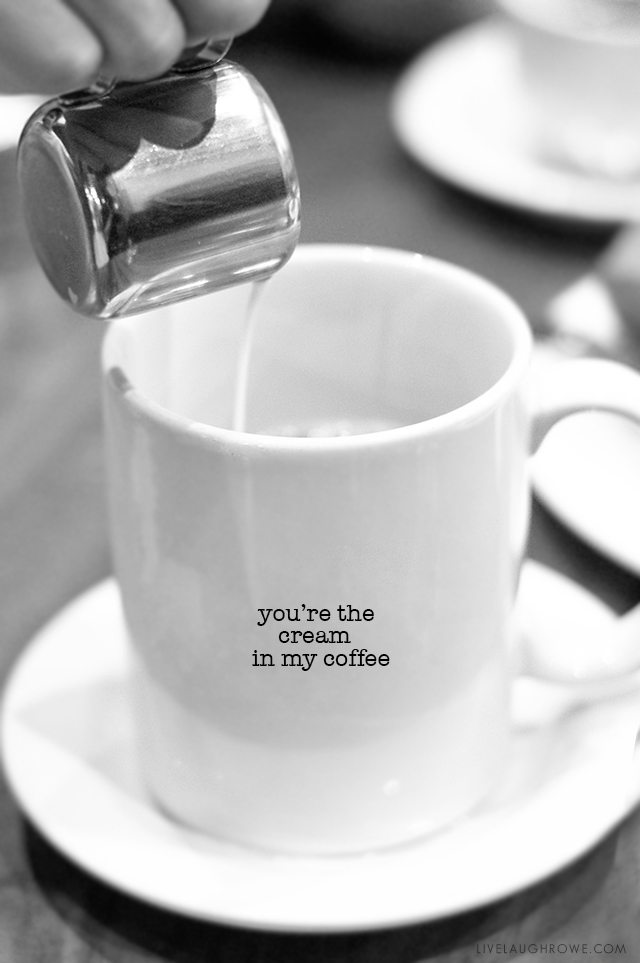 You're the cream in my coffee -- plus over 20 more coffee puns and a free printable. livelaughrowe.com
