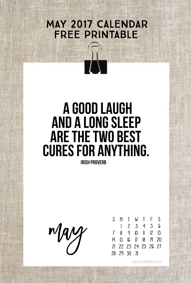 """May 2017 Calendar. Free printable calendar with Irish Proverb: """"A good laugh and long sleep are the two best cures for anything."""""""