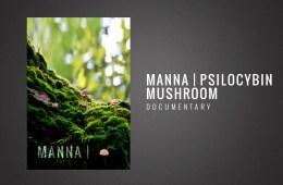 manna-Psilocybin-mushroom-documentary