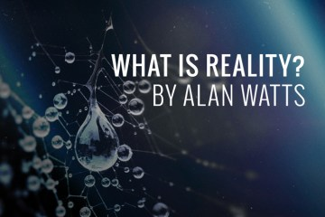 what-is-reality-alan-watts