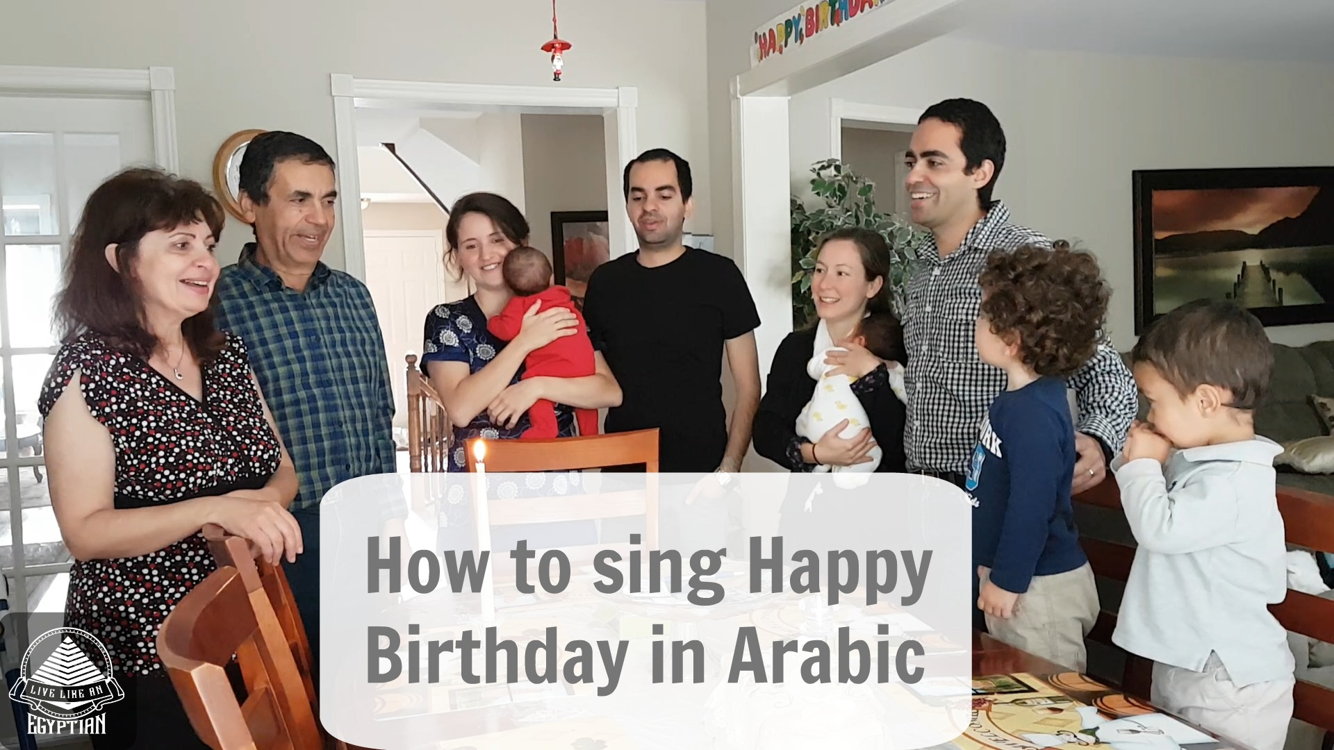 How To Sing Happy Birthday In Arabic Live Like An Egyptian