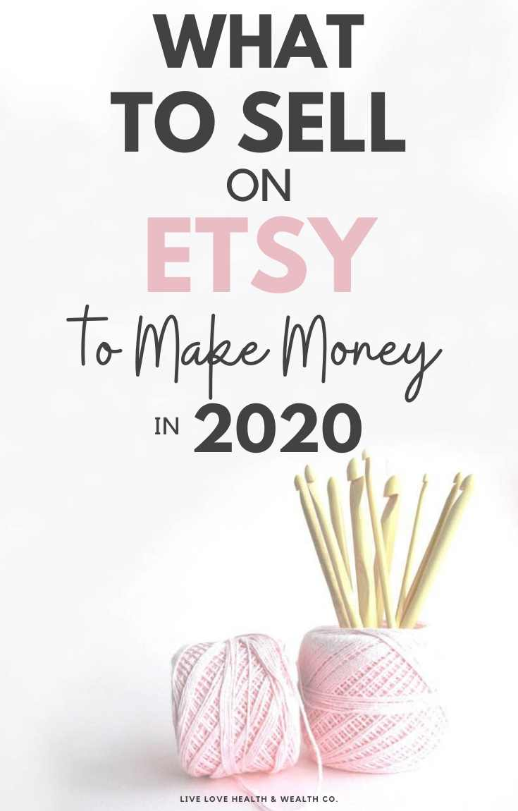 what to sell on etsy what sells on etsy in 2020 - step by step guide on how to chose the best products to sell on Etsy