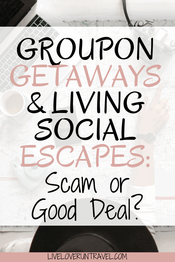 Groupon Getaways and Living Social Escapes seem too good to be true. What do you need to know about these travel deals and are they actually a scam or good deal? Click here to find out! #travel groupon getaway | groupon getaways | living social escapes | travel deals | travel for cheap | travel deals budget | travel tips budget | cheap flights how to find | cheap travel deals | international travel deals | save money on travel | how to save for travel | travel deals cheap