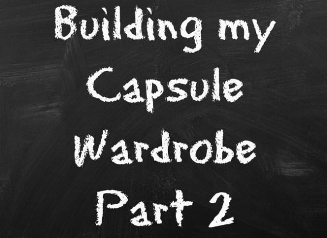 BuildingMyCapsuleWardrobePart2