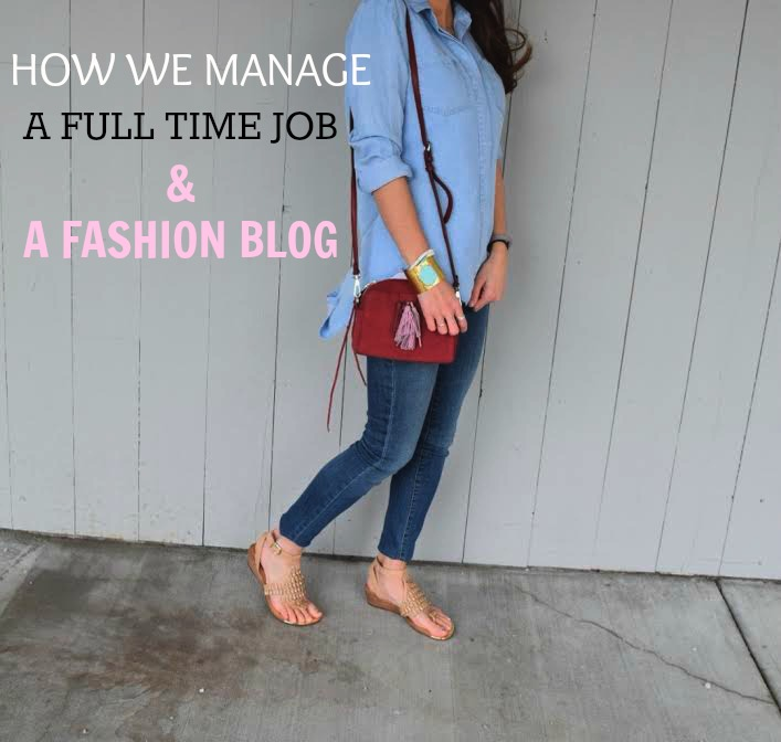 How we manage a full time job and a fashion blog!